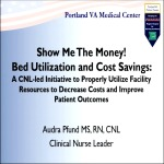 Show Me the Money! Med-Surg Bed Utilization and Cost Savings