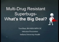 New Multi-Drug Resistant Superbugs. What Is the Big Deal?