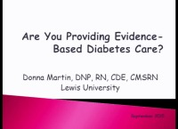 Are You Providing Evidence-Based Diabetes Care?