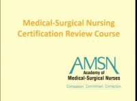 Medical-Surgical Nursing Certification Review Course Day 1