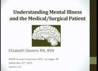 Understanding Mental Illness and the Med-Surg Patient