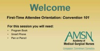 First-Time Attendee Orientation