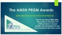 The AMSN PRISM Award® - Nuts and Bolts of the Application Process
