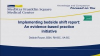 Bedside Shift Report: Shining the Light of Evidence-Based Practice on a Nursing Tradition