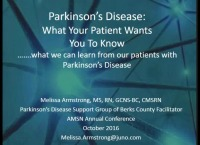 Parkinson's Disease: What Our Patients Want Us to Know
