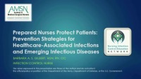 Prepared Nurses Protect Patients: Prevention Strategies for Healthcare- Associated Infections and Emerging Infectious Diseases