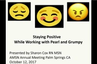 Staying Positive While Working with Pearl and Grumpy - Opening Ceremonies & Opening Address