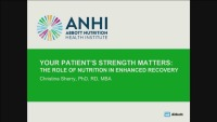 Your Patients Strength Matters: The Role of Nutrition in Enhanced Patient Recovery