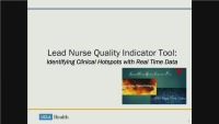 Lead Nurse Quality Indicator Tool: Identifying Clinical Hotspots with Real-Time Data