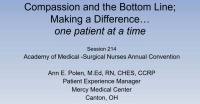 Compassion and the Bottom Line: Making a Difference One Patient at a Time