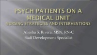 Psych Patients on a Medical Unit: Nursing Strategies and Interventions