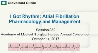 I Got Rhythm: Atrial Fibrillation Pharmacology and Management