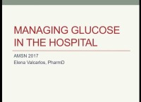 Managing Glucose in the Hospital