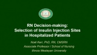 RN Decision-Making: Selection of Insulin Injection Sites in Hospitalized Patients