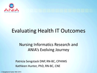 Evaluating Health IT Outcomes: Nursing Informatics Research and ANIA's Evolving Journey