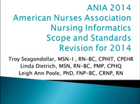 American Nurses Association - Nursing Informatics Scope and Standards Revision for 2014