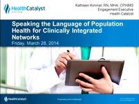 Speaking the Language of Population Health for Clinically Integrated Networks
