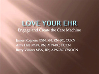 Love Your EHR: Engage and Create the Care Machine