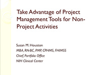 "Take Advantage of Project Management Tools for Non-""Project"" Activities"