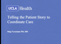 Telling the Patient Story to Coordinate Care