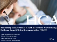 Redefining the Electronic Health Record for Nurses using Evidence Based Clinical Documentation