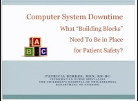 "Computer System Downtime: What ""Building Blocks"" Need to Be in Place for Patient Safety?"