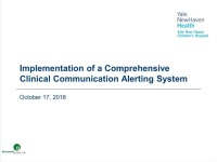 Implementation of a Comprehensive Clinical Communication Alerting System