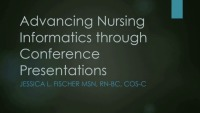 Advancing Nursing Informatics Through Conference Presentations