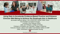 Using Data to Accelerate Evidence-Based Practice and Enhance Clinician Well-Being to Achieve the Quadruple Aim in Healthcare