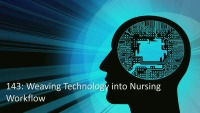 Weaving Technology into Nursing Workflow