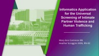 Informatics Applications for the Universal Screening of Intimate Partner Violence and Human Trafficking