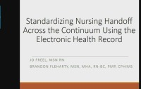 Standardizing Nursing Handoff across the Continuum Using the Electronic Health Record