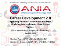 Career Development 2.0: Applying Technical Innovation and Data Modeling Methods to Achieve Career Success