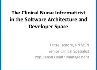 The Clinical Nurse Informaticist in the Software Architecture and Developer Space