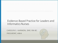 Evidence-Based Practice for Leaders and Informatics Nurses