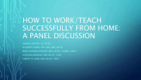 How to Successfully Work/Teach from Home: A Panel Discussion