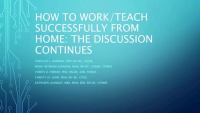 How to Successfully Work/Teach from Home:  The Discussion Continues