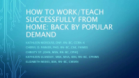 How to Successfully Work/Teach from Home: Back by Popular Demand!