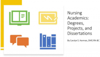 Nursing Academics: Degrees, Projects, and Dissertations