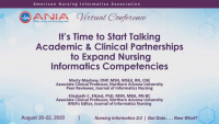 It's Time to Start Talking Academic and Clinical Partnerships to Expand Nursing Informatics Competencies