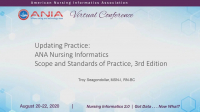ANA Scope and Standards of Practice for Nursing Informatics, 3rd Edition & Closing Remarks