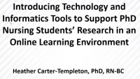 Introducing Technology and Informatics Tools to Support PhD Nursing Students' Research in an Online Learning Environment