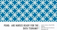 Patient-Generated Health Data: Are Nurses Ready for the Data Tsunami?