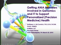 Getting ANIA Members Involved in Genomics and IT to Support Personalized Health