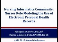 Nursing Informatics Community: Nurses Role Modeling the Use of Electronic Personal Health Records