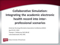 Collaborative Simulation: Integrating the Academic Electronic Health Record into Interprofessional Scenarios