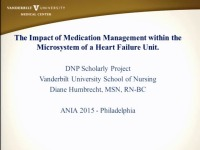 The Impact of Medication Management within the Microsystem of a Heart Failure Unit