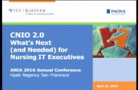 CNIO 2.0 What's Next (and Needed) for Nursing IT Execs