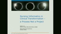 Nursing Informatics in Clinical Transformation - A Process, Not a Project