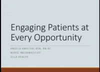 Engaging with Patients at Every Opportunity